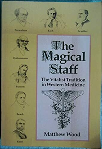 The magical staff: the vitalist tradition of western medicine*