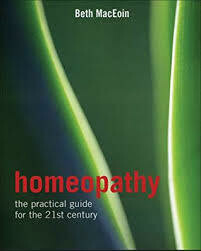 Homeopathy: the practical guide for the 21st century*
