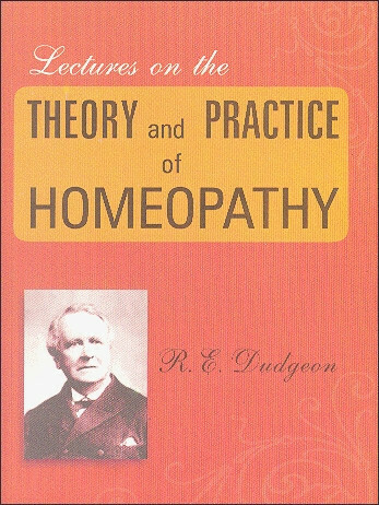 Lectures On The Theory And Practice Of Homoeopathy*