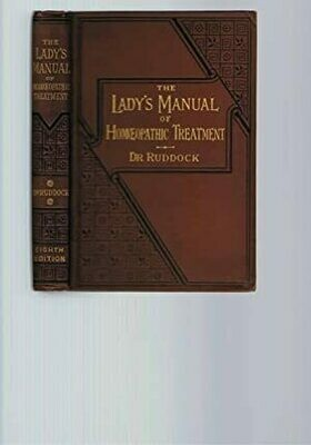 The lady's manual of homœopathic treatment - vintage version*