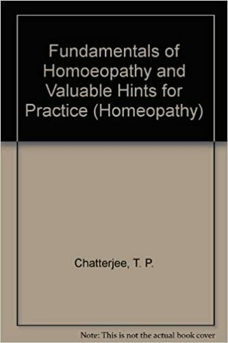 Fundamentals of Homoeopathy and Valuable Hints for Practice*