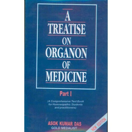 A treatise on organon of medicine - 3 volumes*