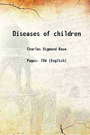 Diseases of children*