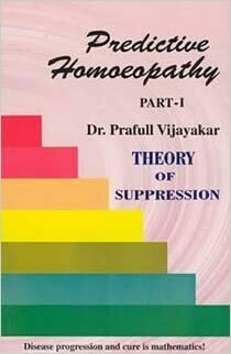 Predictive Homoeopathy Part 1 and 11*