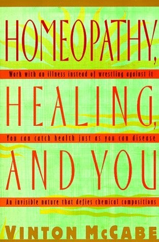 Homeopathy healing and you*