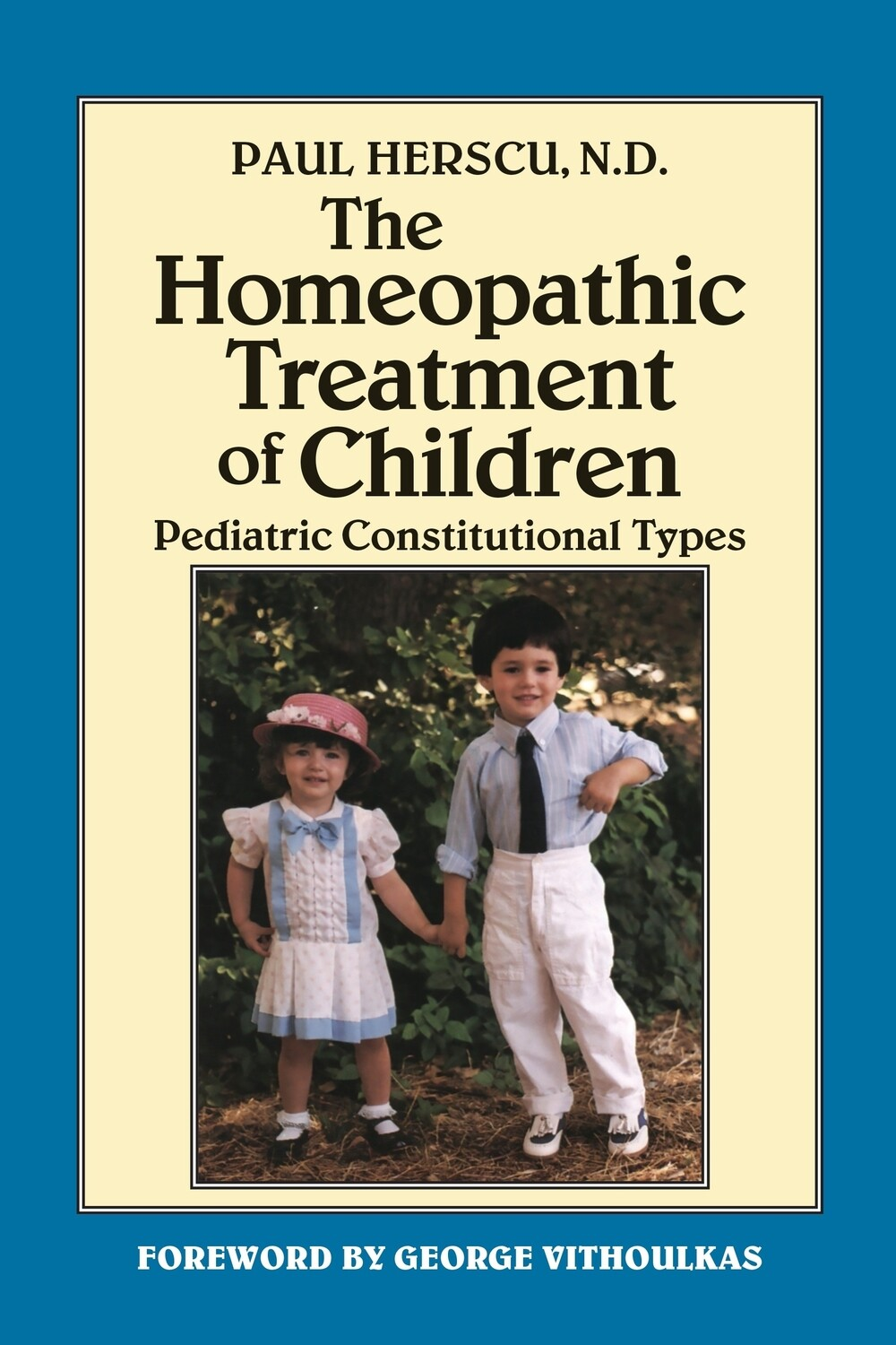The homeopathic treatment of children*