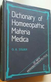 Dictionary of Homoeopathic Materia Medica: 131 new homeopathics*
