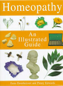 Homeopathy an illustrated guide*