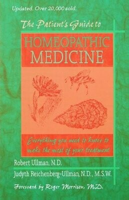The Patient's Guide to Homeopathic Medicine*