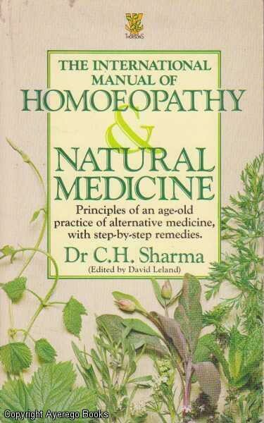 The international manual of Homoeopathy & natural medicine*
