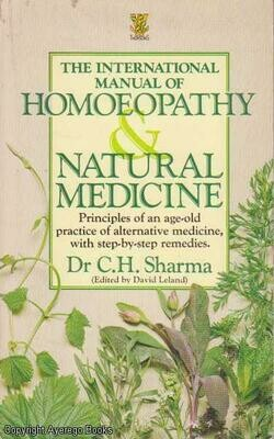 The international manual of Homoeopathy & natural medicine*