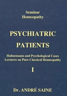 Seminar: Homeopathy and psychiatric patients (1)*