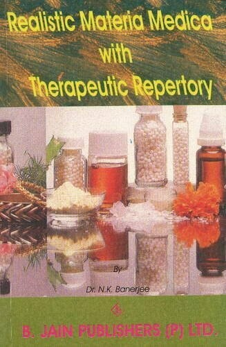 Realistic Materia Medica with therapeutic repertroy*