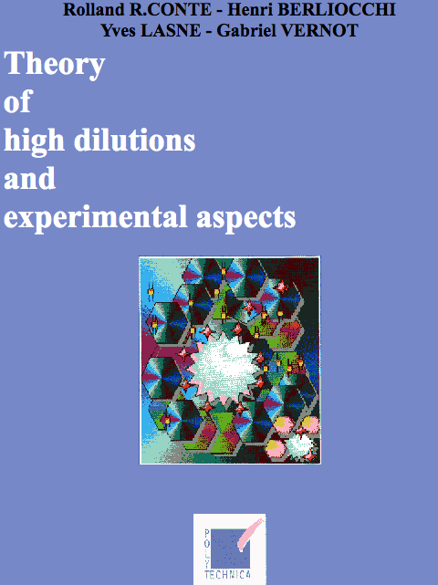 Theory of high dilutions and experimental aspects*
