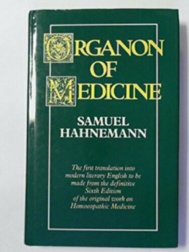Organon of Medicine Samuel Hahnemann