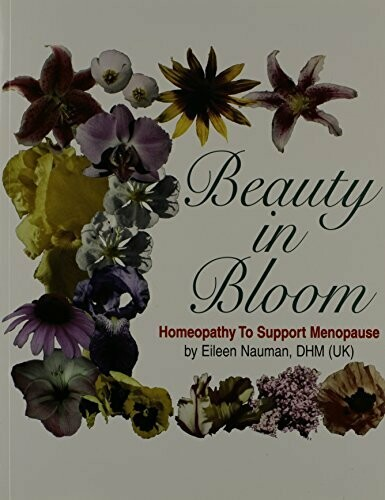 Beauty in Bloom: Homeopathy to support menopause