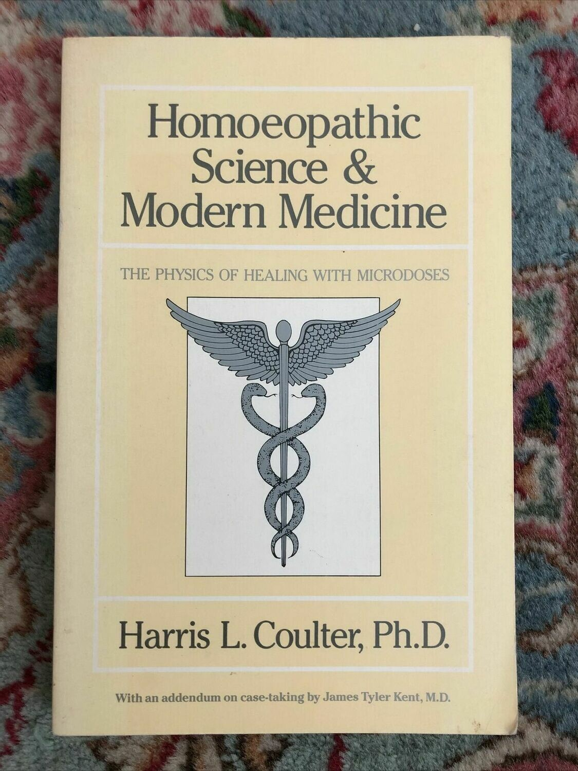 Homeopathic Science and Modern Medicine*