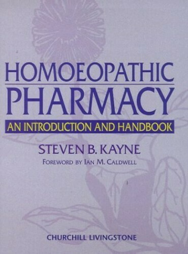 Homoeopathic pharmacy: an introduction and handbook*