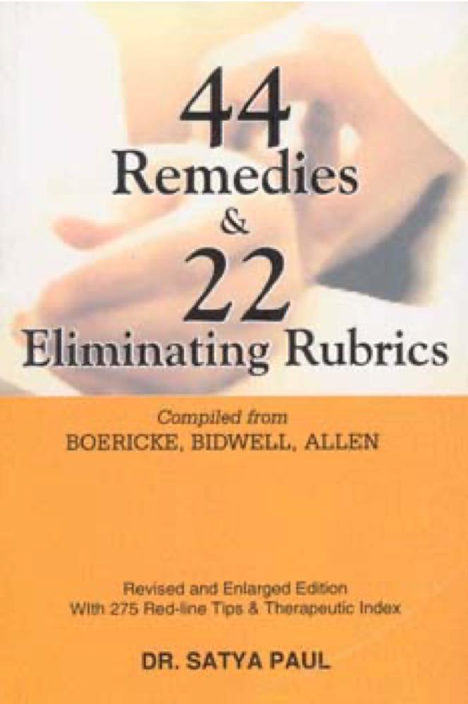 44 remedies & 22 eliminating rubrics*