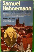 Samuel Hahnemann: The founder of Homoeopathic medicine*