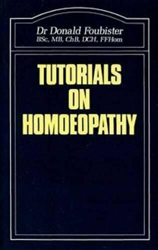 Tutorials on homoeopathy*