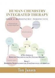 Human chemistry integrated therapy from a homeopathic perspective (Book 1)
