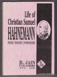 Life of Christian Samuel Hahnemann*