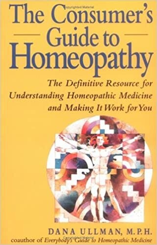 The consumer's guide to Homeopathy: The definitive resource*