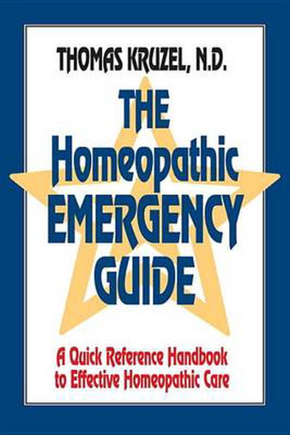 The homeopathic emergency guide*