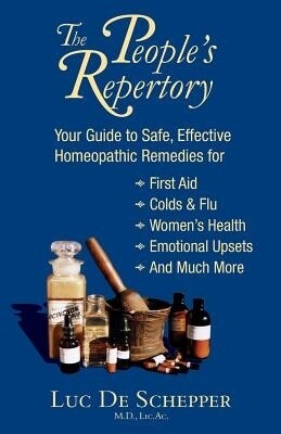 The people's repertory: Your guide to safe, effective homeopathic remedies*