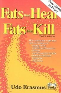 Fats that heal, fats that kill*
