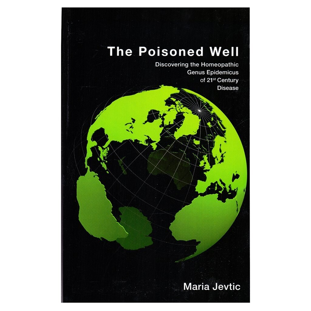 The poisoned well: Discovering the homeopathic genus epidemics of 21st century disease*