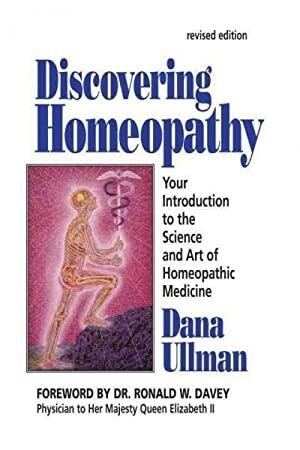 Discovering homeopathy: introduction to the science and art of homeopathic medicine*