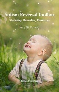 Autism Reversal Toolbox: Strategies, Remedies, Resources