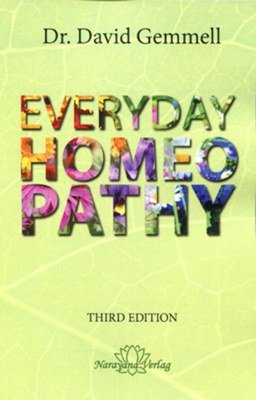 Everyday Homoeopathy 3rd Edition*