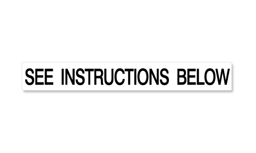 See Instructions Below decal
