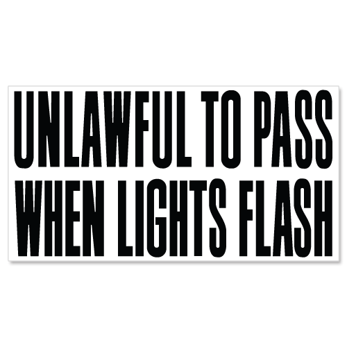 Unlawful To Pass When Lights Flash