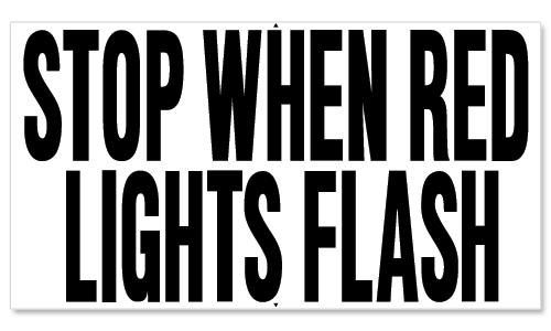 STOP WHEN RED LIGHTS FLASH - Thomas Built Version 2