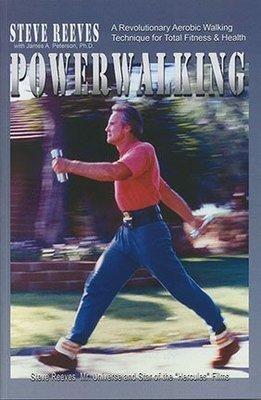 Powerwalking by Steve Reeves