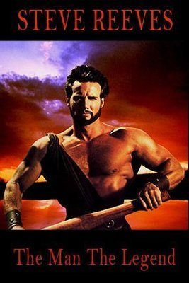Steve Reeves The Man The Legend