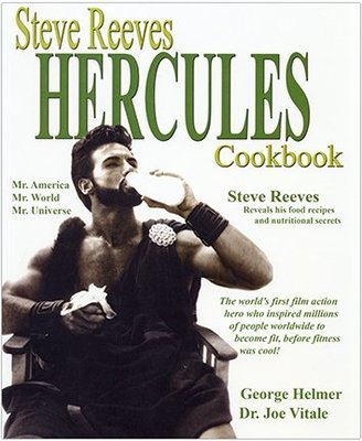 Steve Reeves Hercules Cookbook