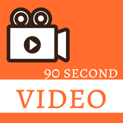 90 Second Video