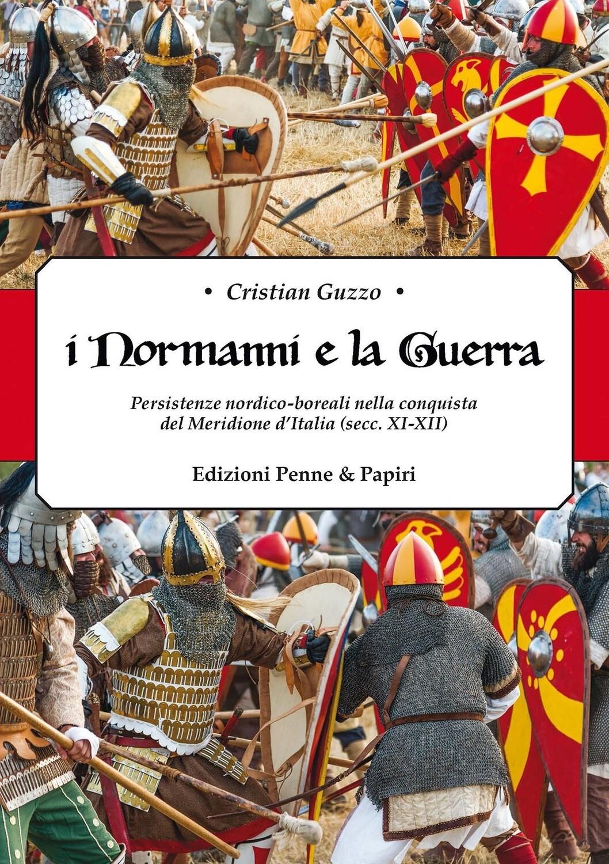 Normanni e la Guerra (I)