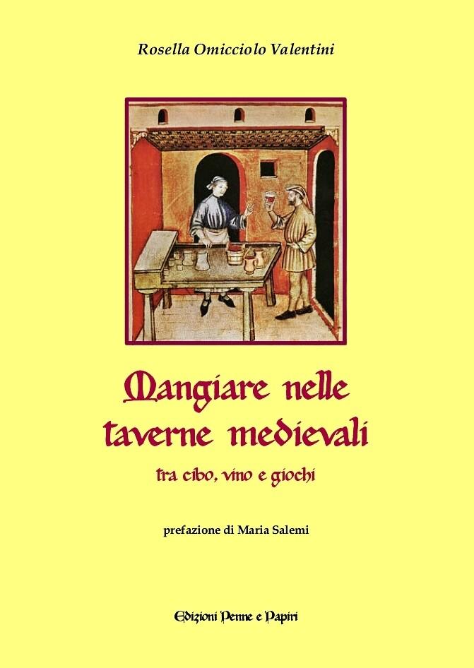 """Mangiare nelle taverne medievali - """"tra cibo, vino e giochi"""""""