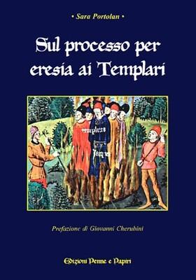 Sul processo per eresia ai Templari