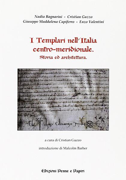 """templari nell'Italia centro-meridionale (I) - """"fra storia e architettura"""""""