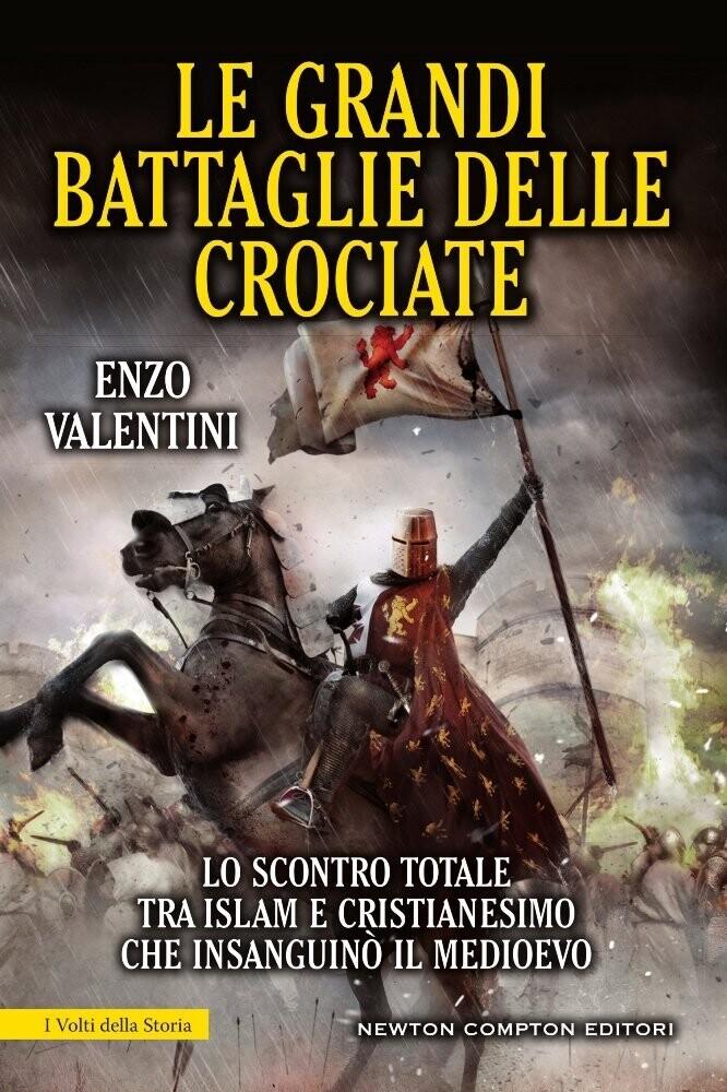 * grandi battaglie delle crociate (Le)