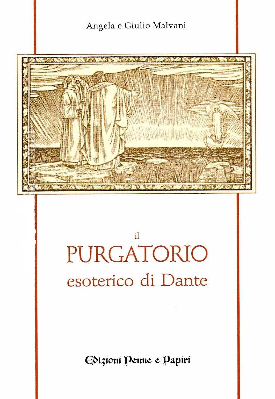 Purgatorio esoterico di Dante (Il)