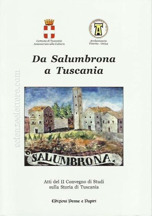 """Da Salumbrona a Tuscania - """"Atti del II Convegno sulla storia di Tuscania"""""""