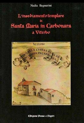insediamento templare di Santa Maria in Carbonara di Viterbo (L')